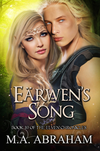 Earwen's Song Book 10 of The Elven Chronicles