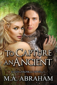 To Capture An Ancient Book 11.5 of The Elven Chronicles