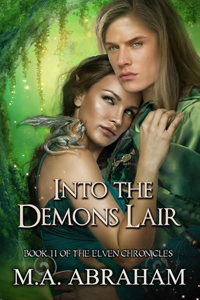 Into The Demons Lair Book 11 of The Elven Chronicles