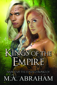 Kings Of The Empire Book 12 of The Elven Chronicles