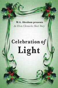 Celebration of Light Book 2.75 of The Elven Chronicles