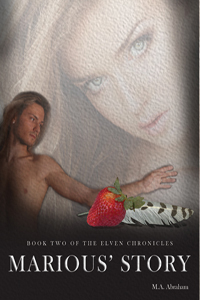 Marious' Story Book 2 of The Elven Chronicles