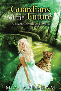 Guardians of the Future Book 5.5. of The Elven Chronicles