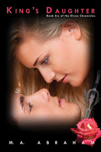 King's Daughter Book 6 of The Elven Chronicles