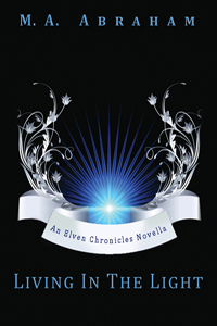 Living in the Light Book 7.5 of The Elven Chronicles