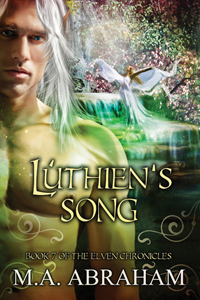 Luthien's Song Book 7 of The Elven Chronicles