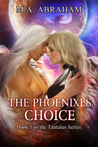 The Phoenixes Choice Book 5 of The Tantalus Series