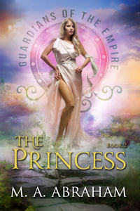 The Princess Book 2 of the Guardians of the Empire