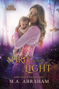 Spirit of the Light Book 2 of the One Empire Series